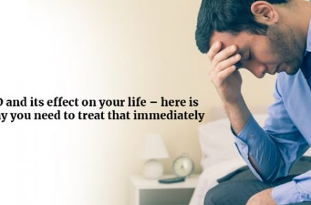 ED and its effect on your life – here is why you need to treat that immediately