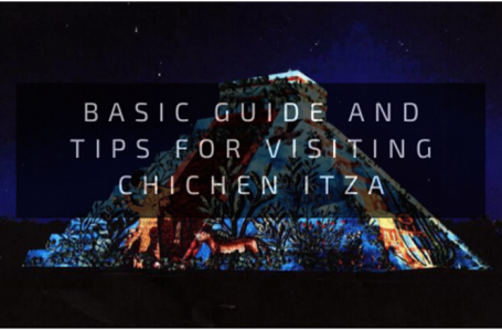 Basic guide and tips for visiting Chichen Itza
